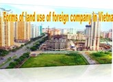 Forms of land use of foreign company in Vietnam