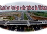 Law on land for foreign enterprises in Vietnam