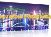 Open a business in Danang Vietnam